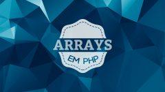 arrays-em-php